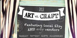 Art vs. Craft Fair
